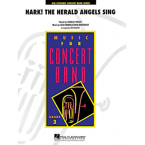 Hal Leonard Hark! The Herald Angels Sing - Young Concert Band Level 3 by Ted Ricketts