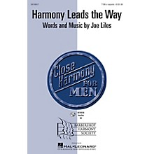 Barbershop Harmony Society Harmony Leads the Way TTBB A Cappella composed by Joe Liles