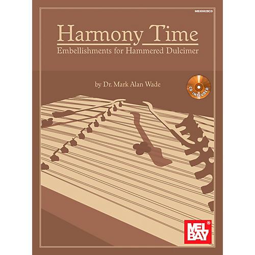 Mel Bay Harmony Time: Embellishments for Hammered Dulcimer