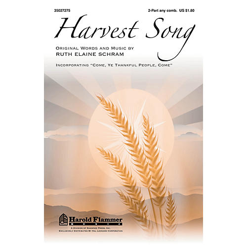 Shawnee Press Harvest Song 2-Part any combination composed by Ruth Elaine Schram