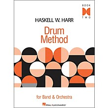 Hal Leonard Haskell W. Harr Drum Method Book Two