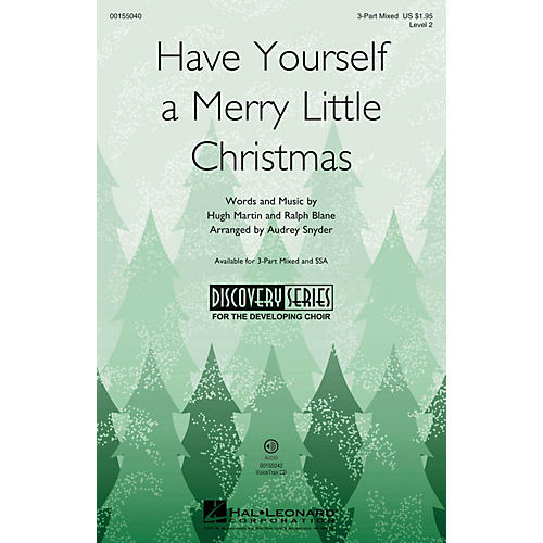Hal Leonard Have Yourself a Merry Little Christmas (Discovery Level 2) 3-Part Mixed arranged by Audrey Snyder