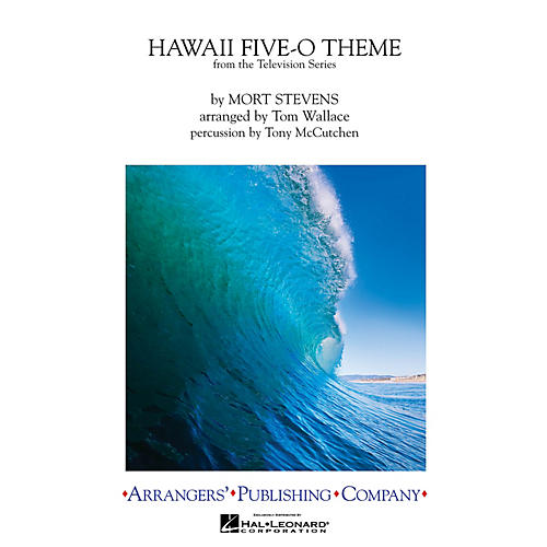 Arrangers Hawaii Five-O Theme Marching Band Arranged by Tom Wallace-thumbnail