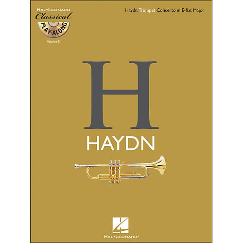 Hal Leonard Haydn: Trumpet Concerto In E-Flat Major Classical Play-Along Book/CD Vol. 5
