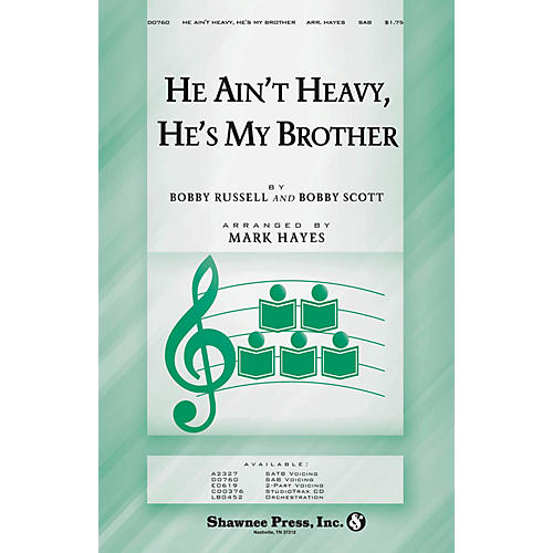 Shawnee Press He Ain't Heavy, He's My Brother SAB arranged by Mark Hayes-thumbnail