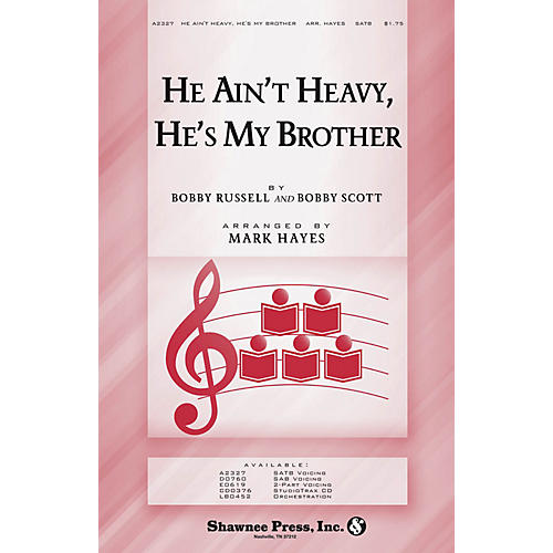 Shawnee Press He Ain't Heavy, He's My Brother SATB arranged by Mark Hayes-thumbnail