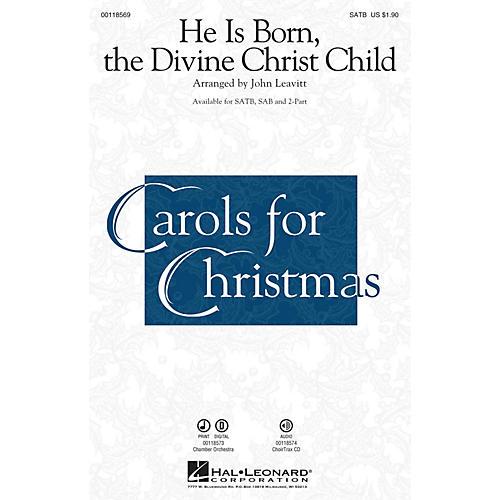 Hal Leonard He Is Born, the Divine Christ Child 2-Part Arranged by John Leavitt