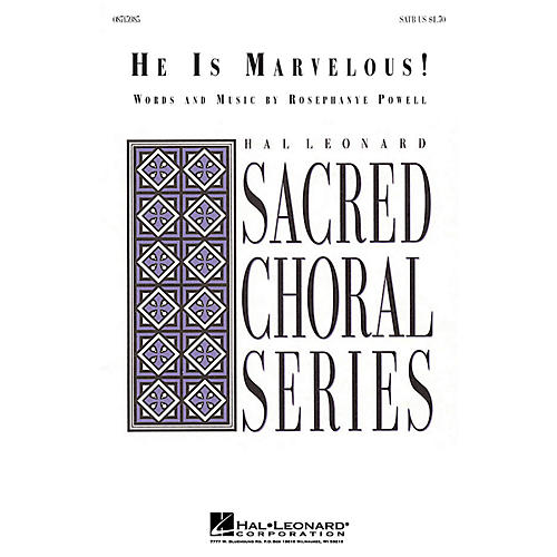 Hal Leonard He Is Marvelous! SATB composed by Rosephanye Powell