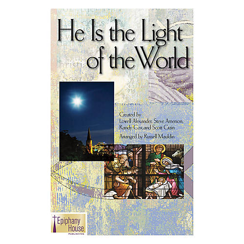 Epiphany House Publishing He Is the Light of the World CD ACCOMP Arranged by Russell Mauldin-thumbnail