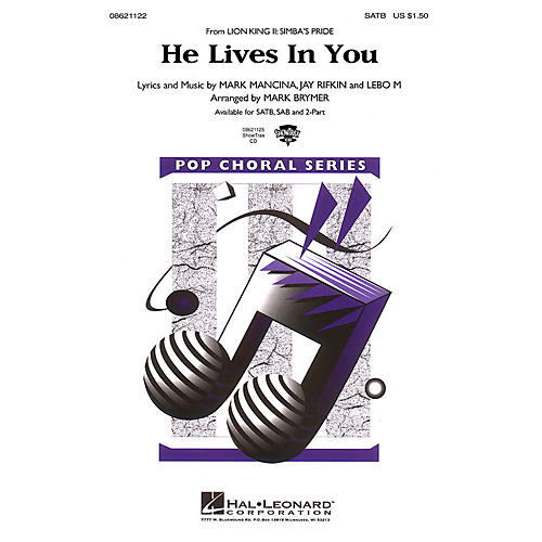 Hal Leonard He Lives in You (from The Lion King II: Simba's Pride) 2-Part Arranged by Mark Brymer