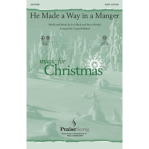 PraiseSong He Made a Way in a Manger SATB arranged by Camp Kirkland-thumbnail