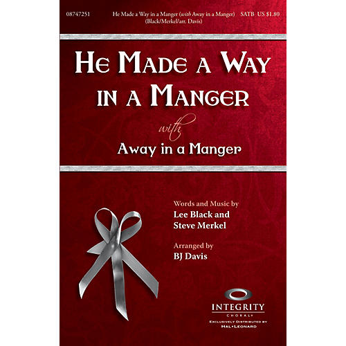 Integrity Music He Made a Way in a Manger (with Away in a Manger) SPLIT TRAX Arranged by BJ Davis-thumbnail