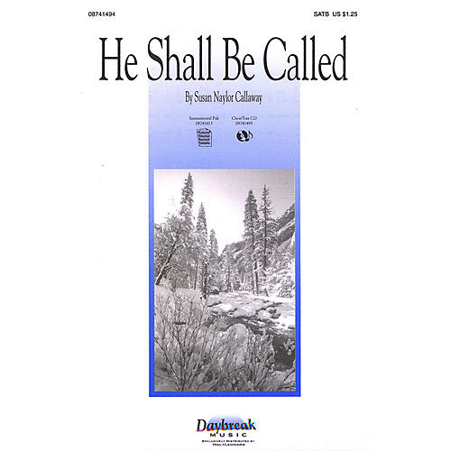 Daybreak Music He Shall Be Called SATB-thumbnail