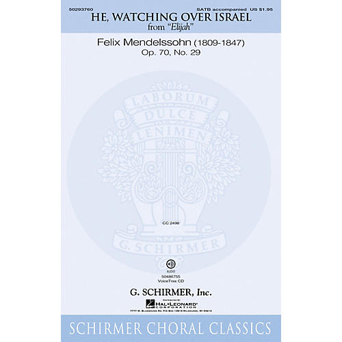 G. Schirmer He, Watching Over Israel (from Elijah) VoiceTrax CD Composed by Felix Mendelssohn