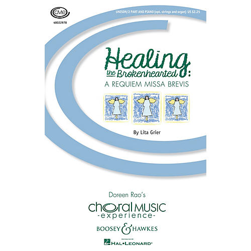 Boosey and Hawkes Healing the Brokenhearted (A Requiem Missa Brevis) SSA composed by Lita Grier-thumbnail