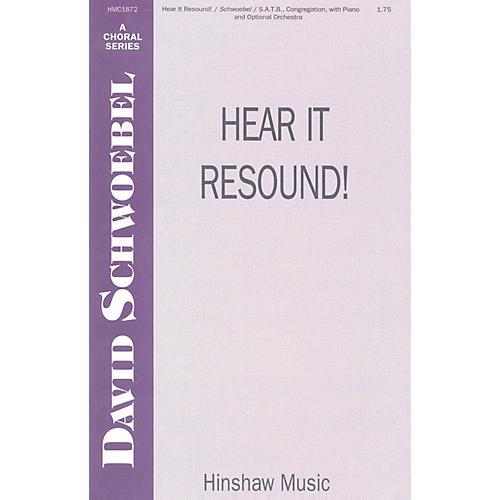 Hinshaw Music Hear It Resound SATB composed by David Schwoebel