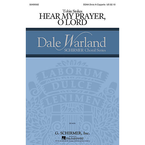 G. Schirmer Hear My Prayer, Oh Lord (Dale Warland Choral Series) SSA Div A Cappella composed by Tobin Stokes-thumbnail