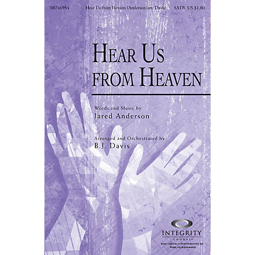 Integrity Music Hear Us from Heaven SATB Arranged by BJ Davis-thumbnail