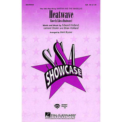 Hal Leonard Heatwave SSA by Martha and The Vandellas arranged by Mark Brymer