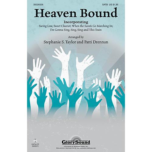 Shawnee Press Heaven Bound SATB arranged by Patti Drennan