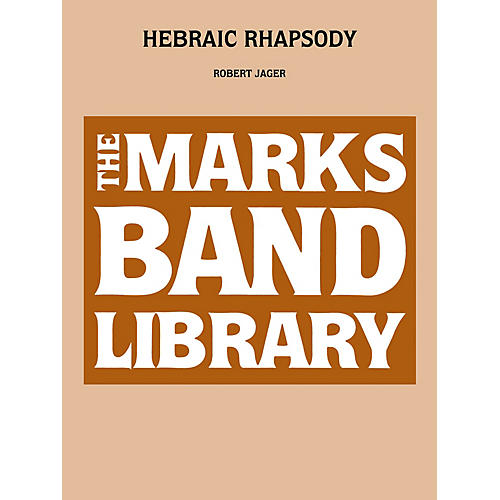 Edward B. Marks Music Company Hebraic Rhapsody Concert Band Level 4 Composed by Robert Jager-thumbnail