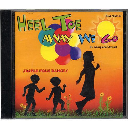 Kimbo Heel, Toe, and Away We Go
