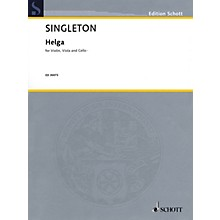 Schott Music Corporation New York Helga (Violin, Viola, and Cello) String Series Composed by Alvin Singleton