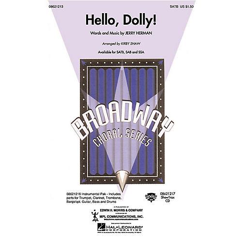 Hal Leonard Hello, Dolly! SSA Arranged by Kirby Shaw