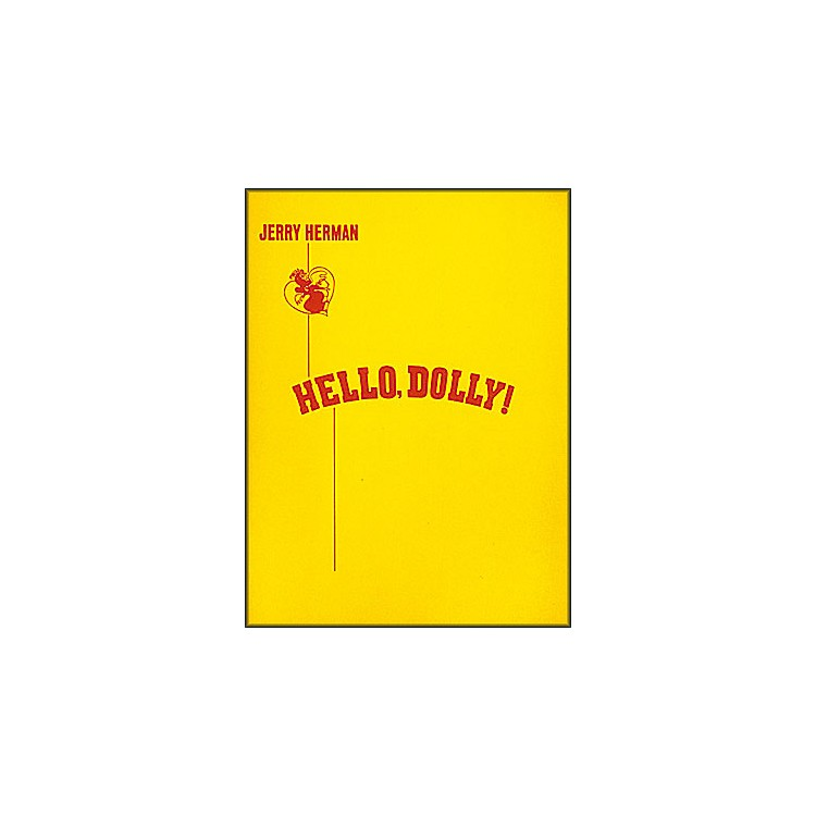 Hal Leonard Hello, Dolly! Vocal Score