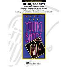 Hal Leonard Hello, Goodarranged bye (Songs of the Beatles) - Concert Band Level 3 arranged by Audrey Snyder