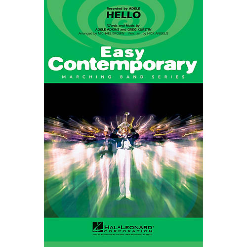 Hal Leonard Hello Marching Band Level 2-3 by Adele Arranged by Michael Brown