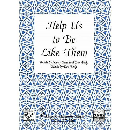 Shawnee Press Help Us to Be Like Them SAB Composed by Don Besig-thumbnail