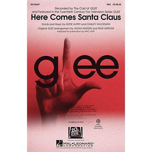 Hal Leonard Here Comes Santa Claus SSA by Glee Cast arranged by Mac Huff