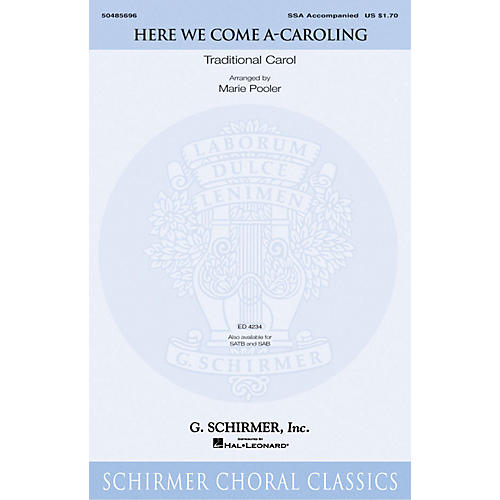 G. Schirmer Here We Come A-Caroling SSA arranged by Marie Pooler-thumbnail