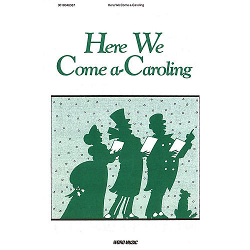 Word Music Here We Come A-Caroling Sacred Folio Series Composed by Various-thumbnail