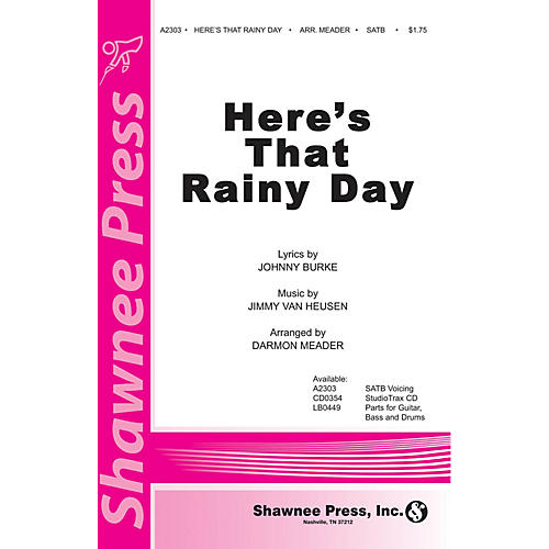 Shawnee Press Here's That Rainy Day SATB arranged by Darmon Meader-thumbnail
