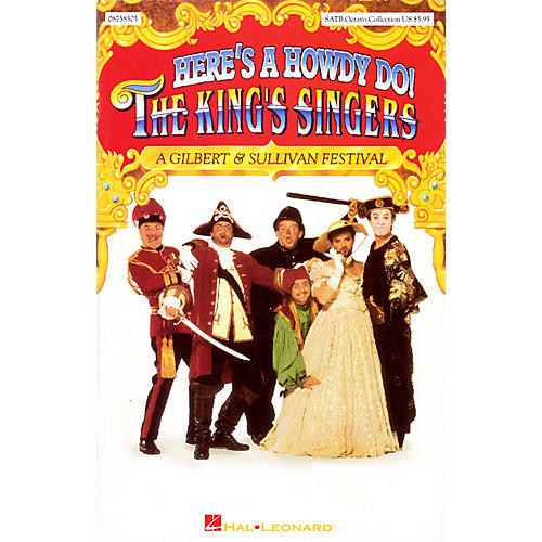 Hal Leonard Here's a Howdy Do! (Collection) SATB by The King's Singers composed by Gilbert & Sullivan-thumbnail
