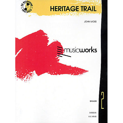 Hal Leonard Heritage Trail (MusicWorks Grade 2) Concert Band Level 2 Composed by John Moss-thumbnail