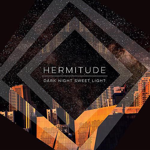Alliance Hermitude - Dark Night Sweet Light