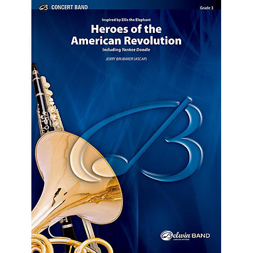 BELWIN Heroes of the American Revolution Concert Band Grade 3 (Medium Easy)-thumbnail