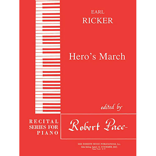 Lee Roberts Hero's March (Recital Series for Piano, Red (Book III)) Pace Piano Education Series by Earl Ricker-thumbnail