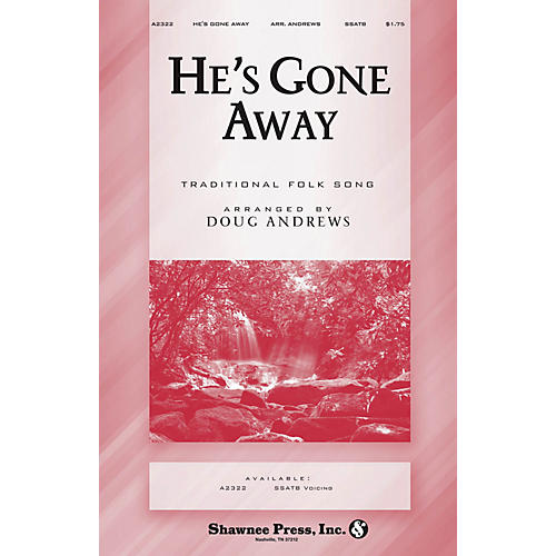 Shawnee Press He's Gone Away SSATB arranged by Doug Andrews-thumbnail