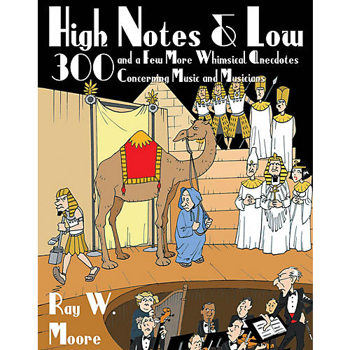 Amadeus Press High Notes and Low Amadeus Series Softcover Written by Ray W. Moore-thumbnail