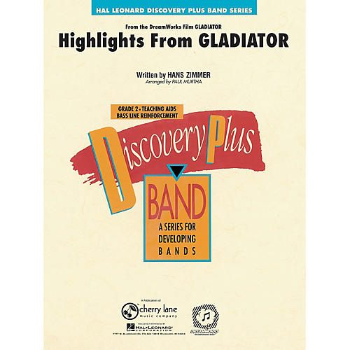 Cherry Lane Highlights from Gladiator - Discovery Plus Concert Band Series Level 2 arranged by Paul Murtha-thumbnail