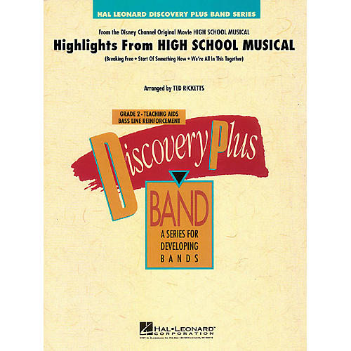 Hal Leonard Highlights from High School Musical - Discovery Plus Band Series Level 2 arranged by Ted Ricketts