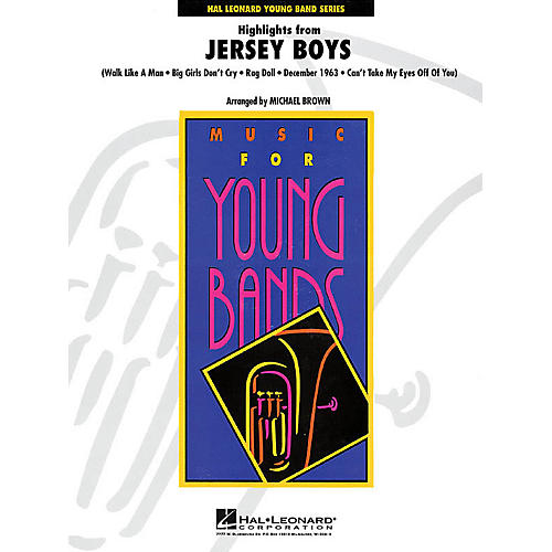 Hal Leonard Highlights from Jersey Boys - Young Concert Band Series Level 3 arranged by Michael Brown-thumbnail