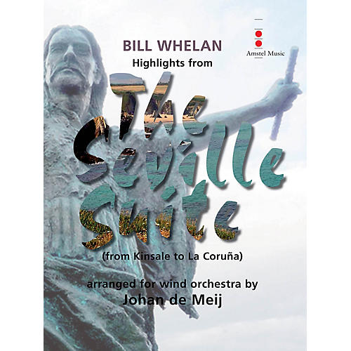 Amstel Music Highlights from The Seville Suite (from Kinsale to La Coruña) Concert Band Level 4 by Johan de Meij-thumbnail
