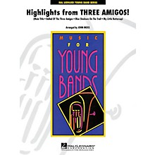 Hal Leonard Highlights from Three Amigos! - Young Concert Band Level 3 by John Moss