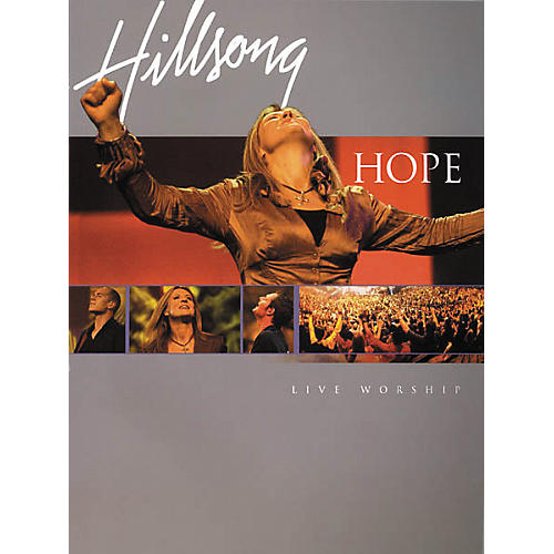 Integrity Music Hillsong Hope Live Worship Songbook