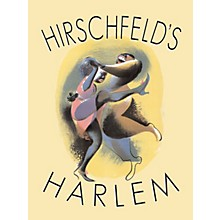 Glenn Young Books/Applause Hirschfeld's Harlem Applause Books Series Hardcover Performed by Al Hirschfeld